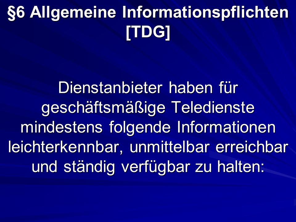 §6 Allgemeine Informationspflichten [TDG]